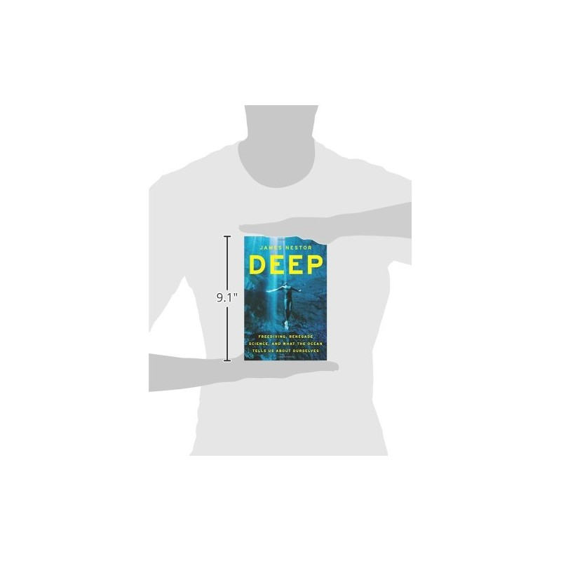 Deep: Freediving, Renegade Science, and What the Ocean Tells Us about Ourselves Book
