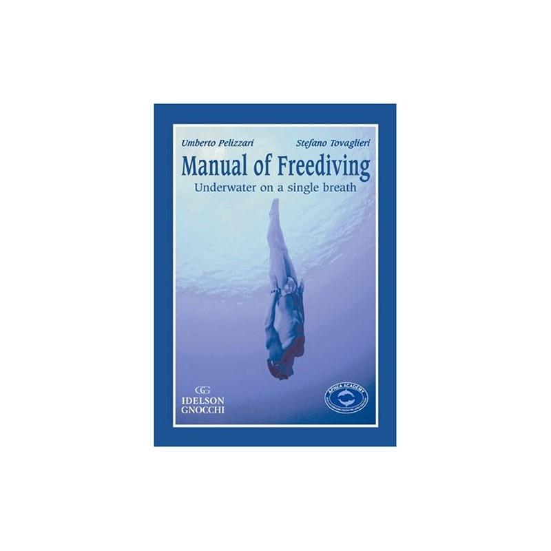 Manual Of Freediving: Underwater On Single Breath Book