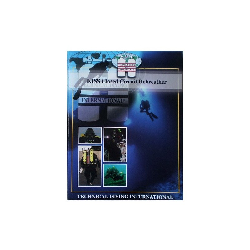 TDI KISS Closed Circuit Rebreather Manual for Scuba