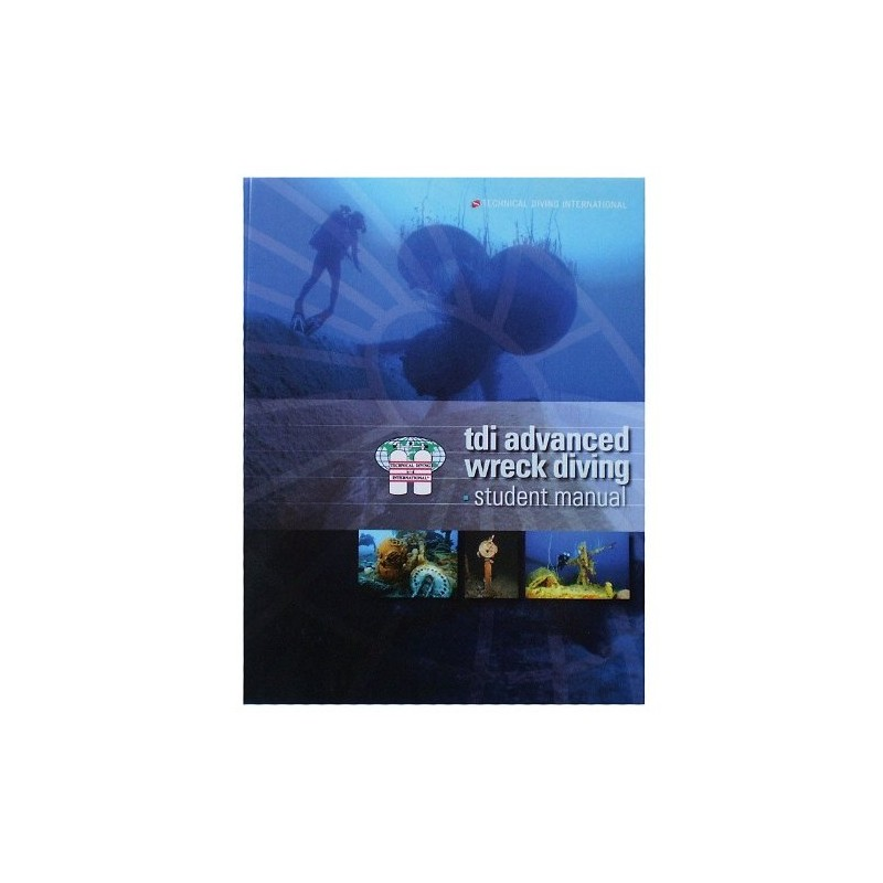 TDI Advanced Wreck Diving Manual For Scuba Diving