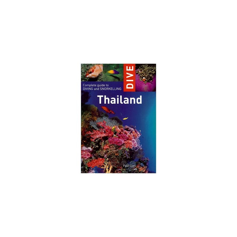 Dive Thailand Book Complete Guide To Scuba Diving And Snorkeling Travel Book