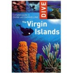 Dive The Virgin Islands Book Complete Guide To Diving And Snorkelling Travel Book