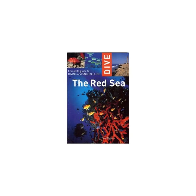 Dive The Red Sea Book Complete Guide To Diving And Snorkelling Travel Book